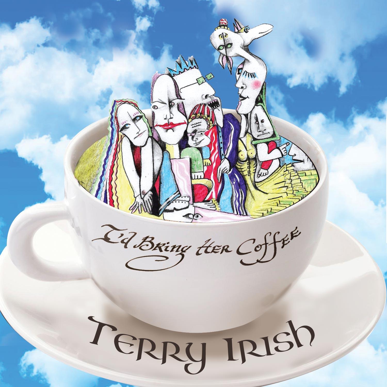 I D Bring Her Coffee Full Album Download Terry Irish Music